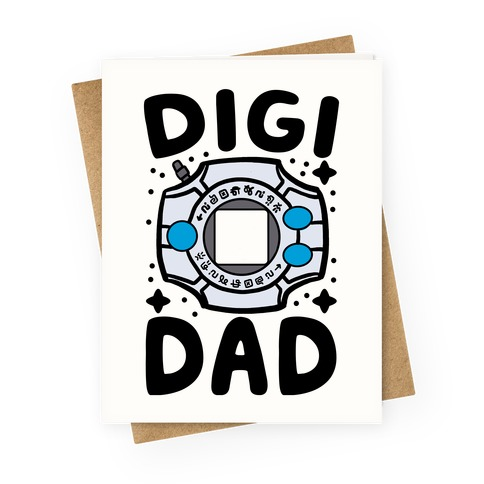 Digi Dad Greeting Card