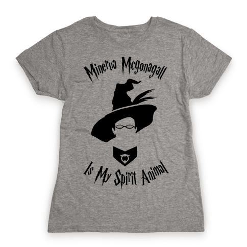 Minerva Mcgonagall Is My Spirit Animal Womens T-Shirt
