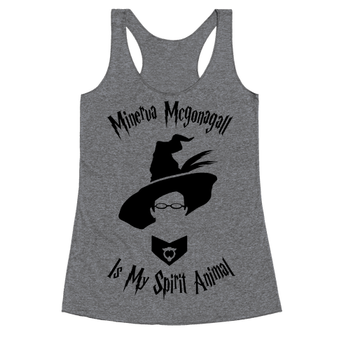Minerva Mcgonagall Is My Spirit Animal Racerback Tank Top