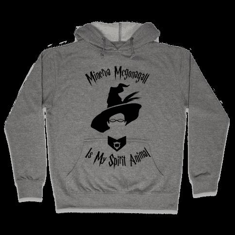 Minerva Mcgonagall Is My Spirit Animal Hooded Sweatshirt