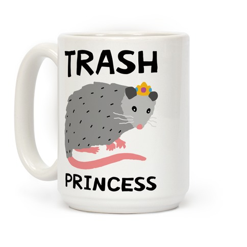 Trash Princess Coffee Mug
