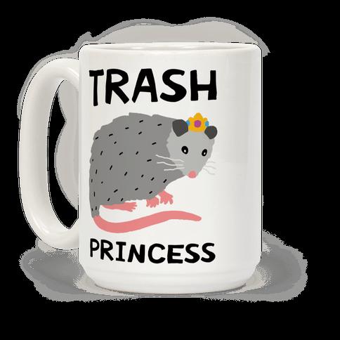 Trash Princess Coffee Mug