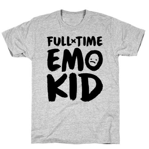 Full-time Emo Kid T-Shirt