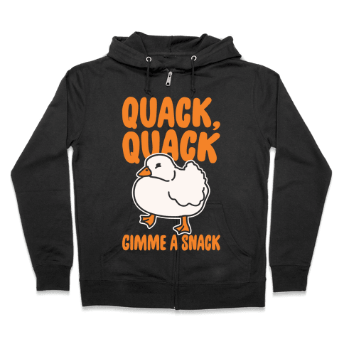 Quack Quack Gimme A Snack Duck White Print Zip Hoodie