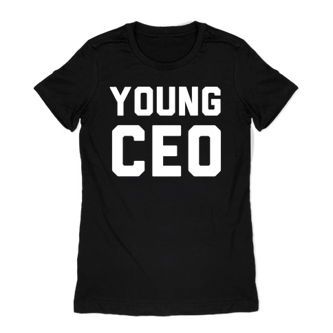 Young CEO Womens T-Shirt