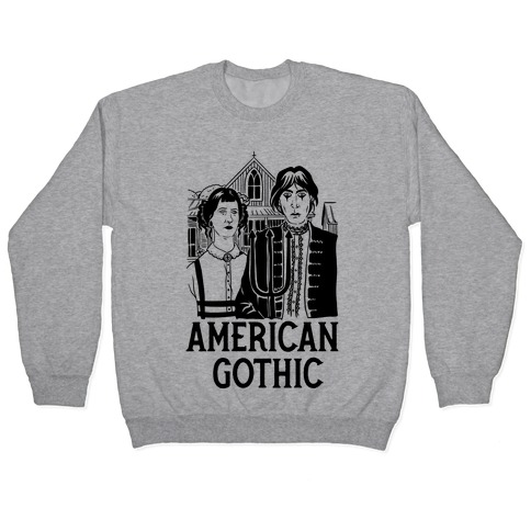 American Gothic Mall Goths Pullover