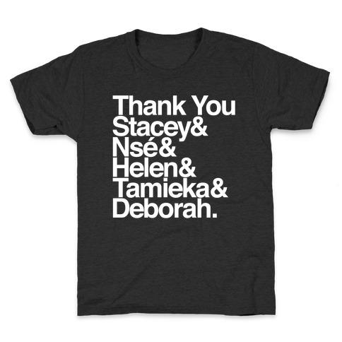 Thank You Stacey & Ns & Helen & Tamieka & Debroah White Print Kids T-Shirt