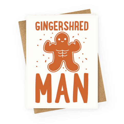 Gingershred Man Greeting Card