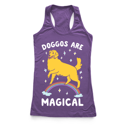 Doggos Are Magical Racerback Tank Top