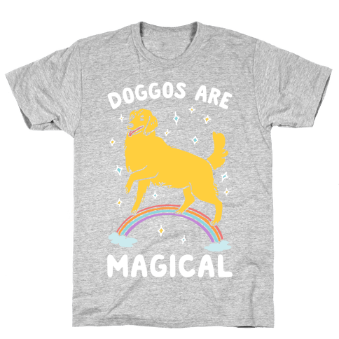 Doggos Are Magical Mens T-Shirt