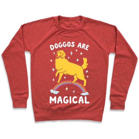Doggos Are Magical Pullover