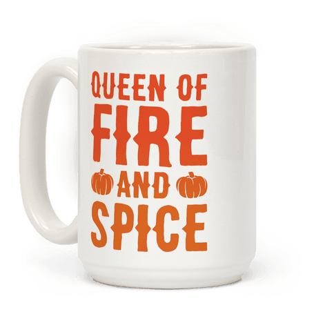 Queen of Fire and Spice Parody
