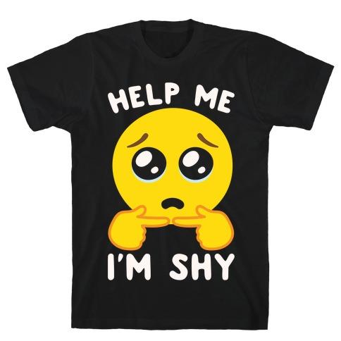 Help My I'm Shy Parody White Print T-Shirt