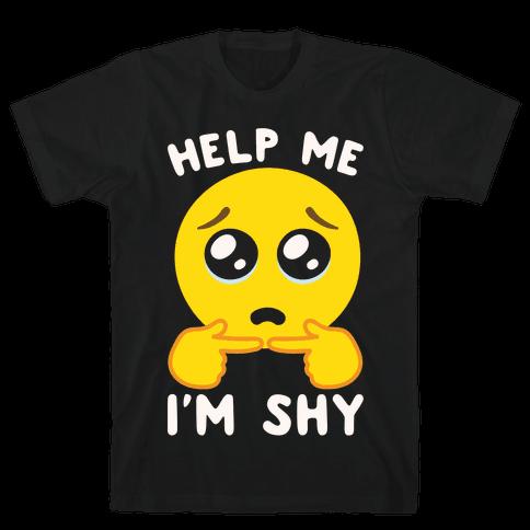 Help My I'm Shy Parody White Print Mens/Unisex T-Shirt