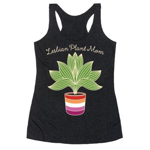 Lesbian Plant Mom Racerback Tank Top