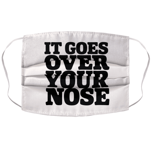 It Goes Over Your Nose Accordion Face Mask