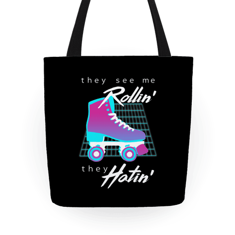 They See Me Rollin' (Synthwave) Tote