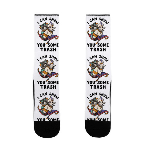 I Can Show You Some Trash Racoon Possum Sock