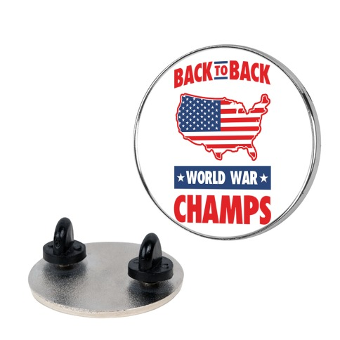 Back to Back World War Champs pin
