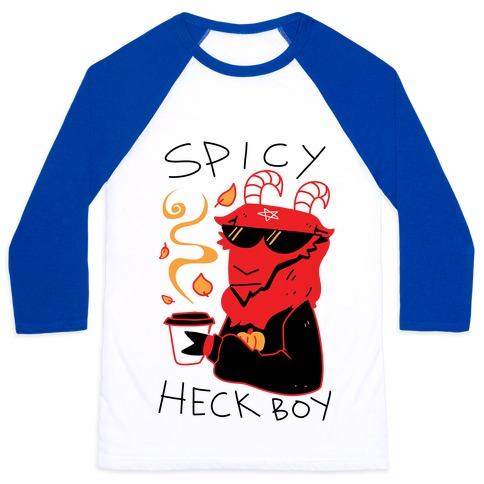 Spicy Heck Boy Baseball Tee