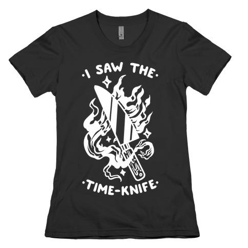 I Saw The Time-Kife Womens T-Shirt