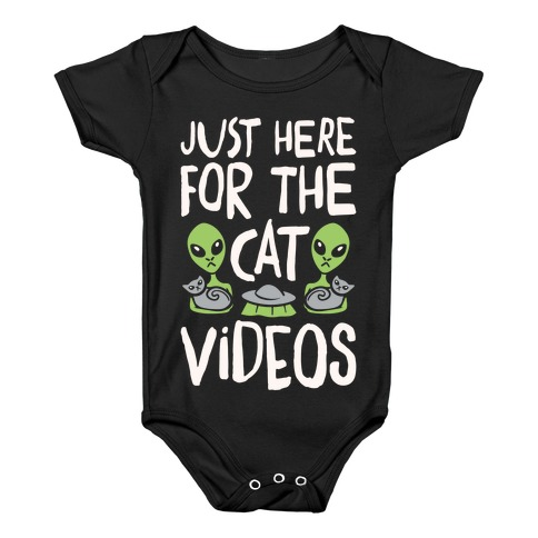 I'm Just Here For The Cat Videos White Print Baby Onesy