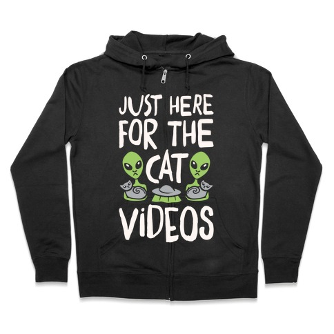 I'm Just Here For The Cat Videos White Print Zip Hoodie