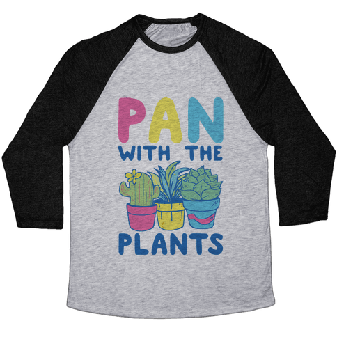 Pan with the Plants Baseball Tee