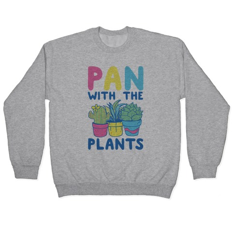 Pan with the Plants Pullover
