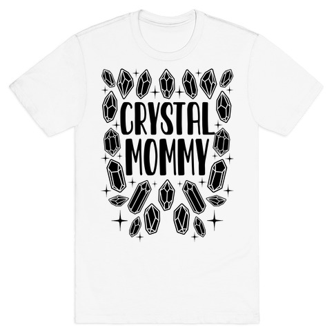 Crystal Mommy T-Shirt