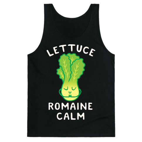 Lettuce Romaine Calm Tank Top