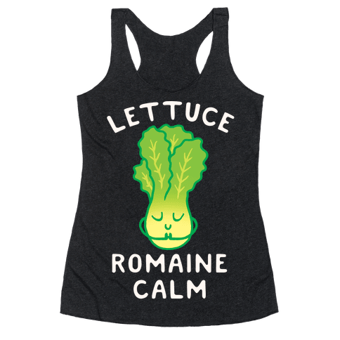 Lettuce Romaine Calm Racerback Tank Top