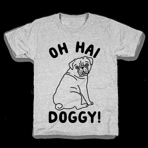 Oh Hai Doggy