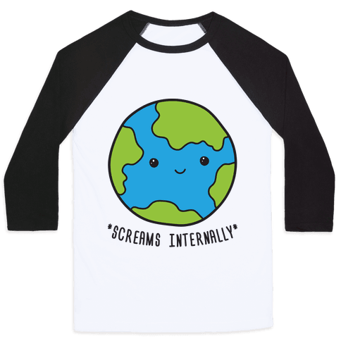 Earth Screams Internally Baseball Tee