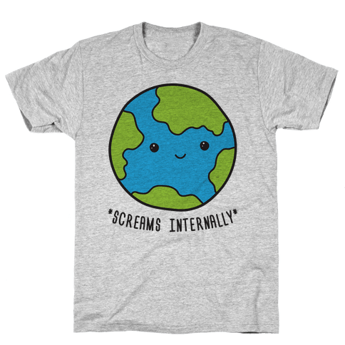 Earth Screams Internally Mens T-Shirt