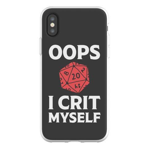 Oops I Crit Myself Phone Flexi-Case