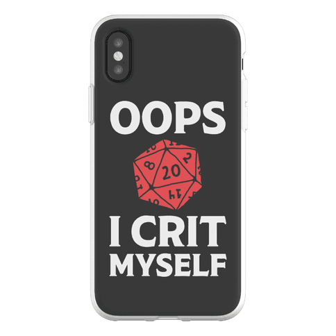 Oops I Crit Myself Phone Flexi-Case
