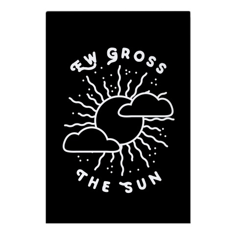 Ew Gross, The Sun Garden Flag