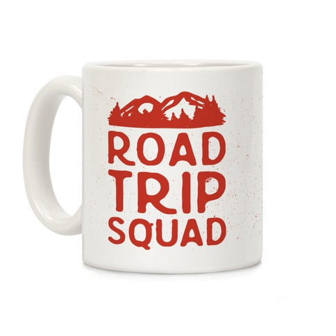 Road Trip Squad Coffee Mug