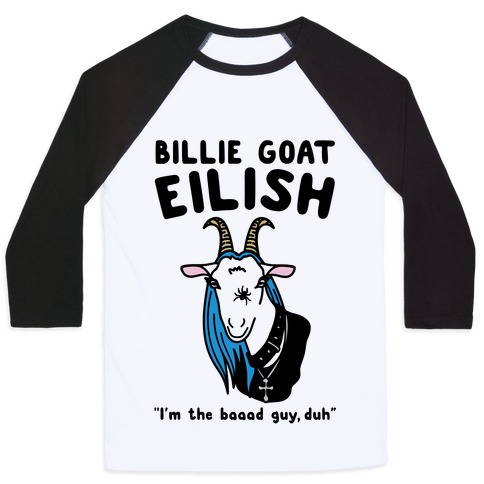 Billie Goat Eilish Parody Baseball Tee