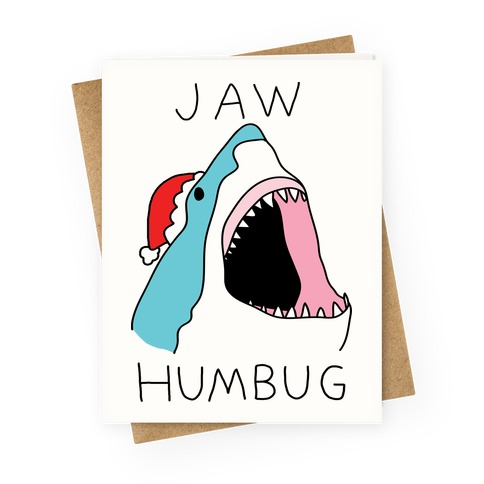Jaw Humbug Greeting Card