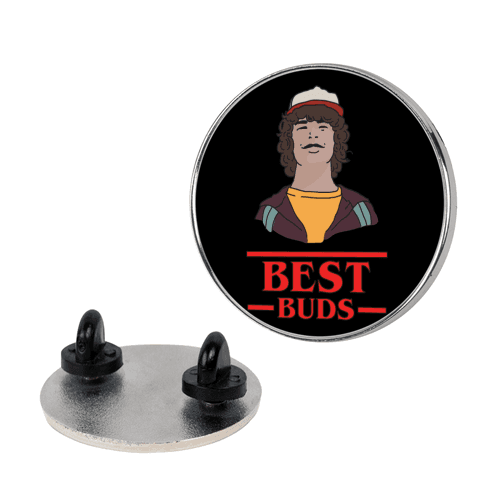 Best Buds Dustin pin