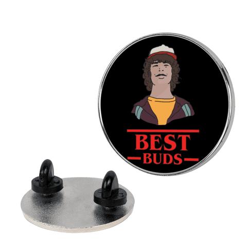 Best Buds Dustin pin
