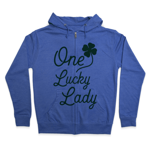 One Lucky Lady Zip Hoodie
