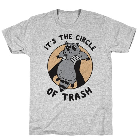 Circle of Trash T-Shirt