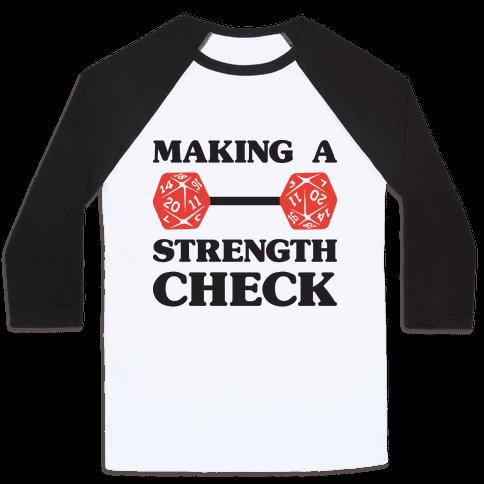 Making A Strength Check Baseball Tee
