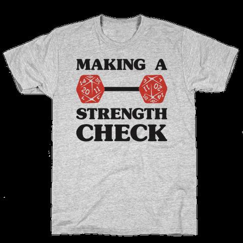 Making A Strength Check Mens/Unisex T-Shirt