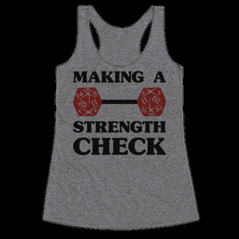 Making A Strength Check Racerback Tank Top