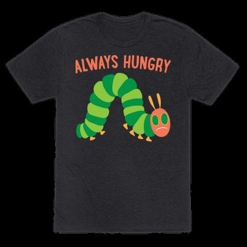 Always Hungry Caterpillar