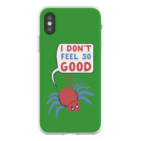 I Don't Feel So Good Phone Flexi-Case